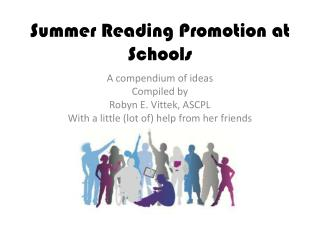 Summer Reading Promotion at Schools