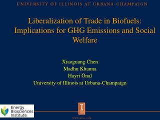 Liberalization of Trade in  Biofuels : Implications for  GHG Emissions  and  Social Welfare