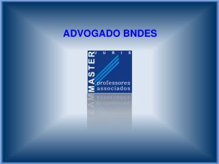 ADVOGADO BNDES