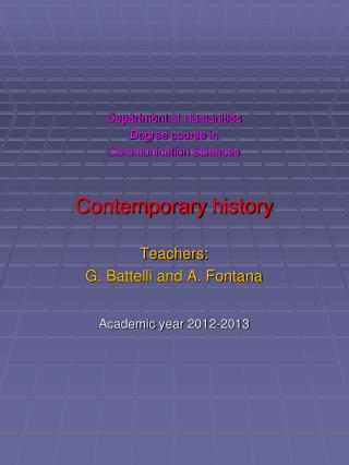 Department of Humanities Degree course  in  Communication Sciences Contemporary history