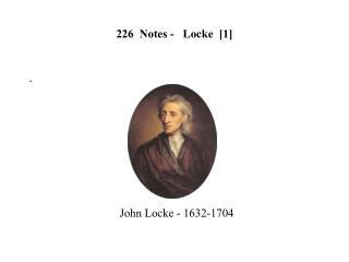 226  Notes -   Locke  [ 1 ]