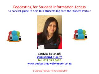 Podcasting for Student Information Access