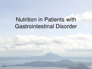 Nutrition in Patients with Gastrointestinal Disorder