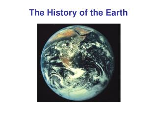 The History of the Earth