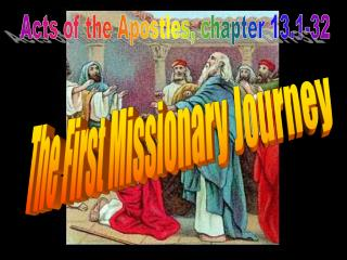 Acts of the Apostles, chapter 13.1-32