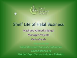 Shelf Life of  Halal  Business