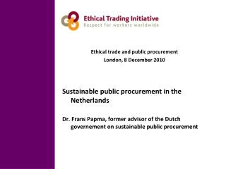 Ethical trade and public procurement London, 8 December 2010