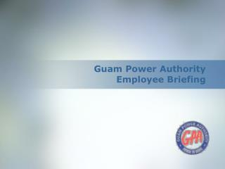 Guam Power Authority Employee Briefing