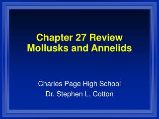 Chapter 27 Review Mollusks and Annelids