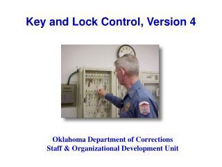 Key and Lock Control, Version 4