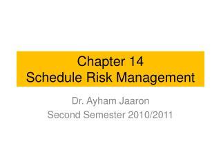 Chapter 14 Schedule Risk Management