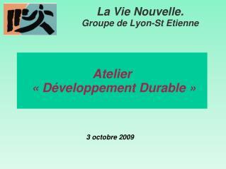 Atelier    «Développement Durable»