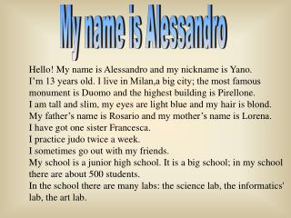 My name is Alessandro