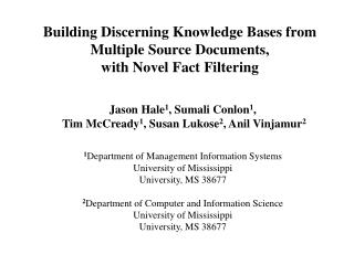 Building Discerning Knowledge Bases from Multiple Source Documents,  with Novel Fact Filtering