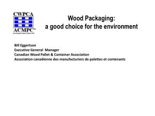 Wood Packaging: a good choice for the environment