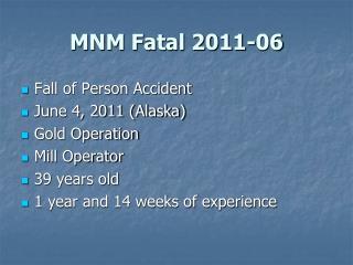 MNM Fatal 2011-06