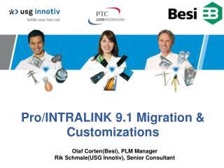 Pro/INTRALINK 9.1 Migration & Customizations