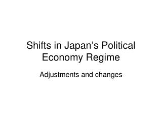 Shifts in Japan