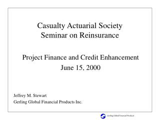 Project Finance and Credit Enhancement June 15, 2000