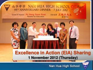 Excellence  in Action (EIA) Sharing 1 November 2012  (Thursday )