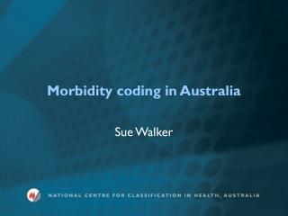 Morbidity coding in Australia