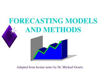 FORECASTING MODELS AND METHODS