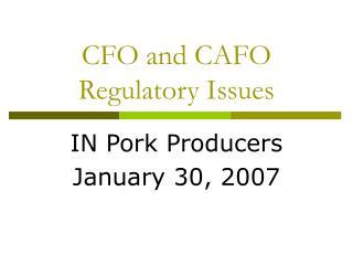 CFO and CAFO Regulatory Issues