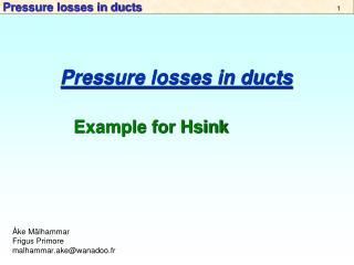 Pressure losses in ducts