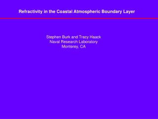 Refractivity in the Coastal Atmospheric Boundary Layer