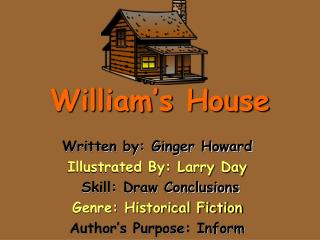 William's House