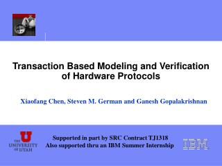 Transaction Based Modeling and Verification of Hardware Protocols