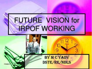 FUTURE  VISION for IRPOF WORKING