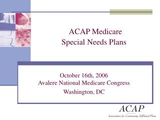 ACAP Medicare  Special Needs Plans