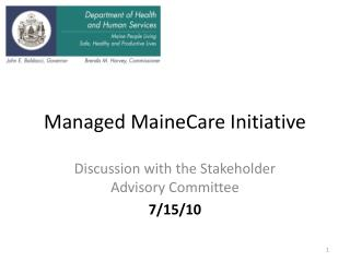 Managed MaineCare Initiative