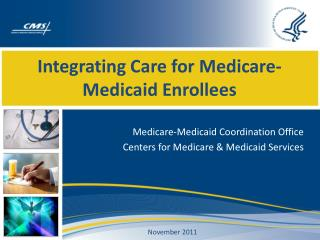 Integrating Care for Medicare-Medicaid Enrollees