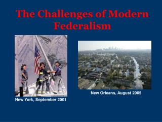 The Challenges of Modern Federalism