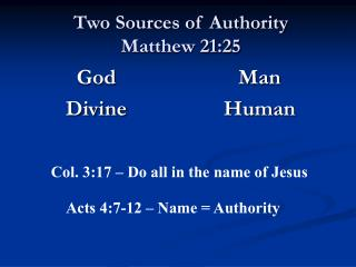 Two Sources of Authority Matthew 21:25