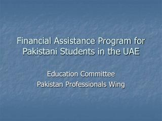 Financial Assistance Program for Pakistani Students in the UAE