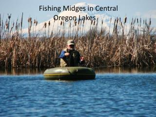 Fishing Midges in Central Oregon Lakes
