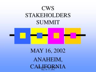 CWS STAKEHOLDERS SUMMIT