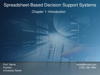 Spreadsheet-Based Decision Support Systems