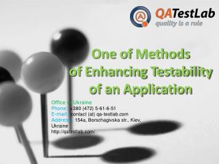 One of Methods of Enhancing Testability of an Applicatio