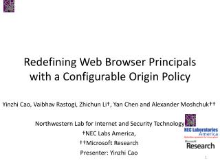 Redefining Web Browser Principals with  a Configurable  Origin  Policy