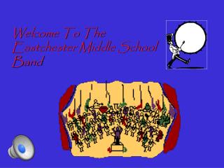 Welcome To The Eastchester Middle School Band