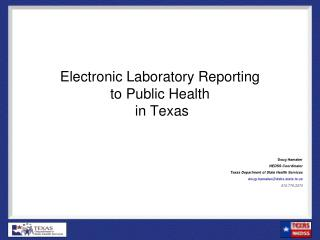 Electronic Laboratory Reporting to Public Health  in Texas