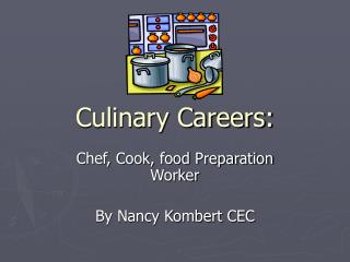 Culinary Careers: