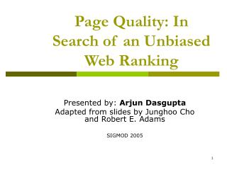Page Quality: In Search of an Unbiased Web Ranking