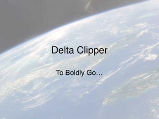 Delta Clipper