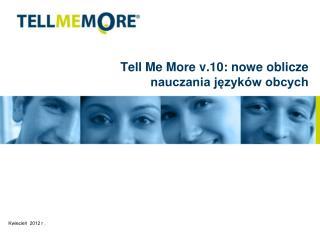 Tell Me More v.10: nowe oblicze nauczania języków obcych