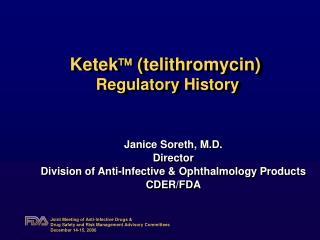 Ketek   (telithromycin)   Regulatory History